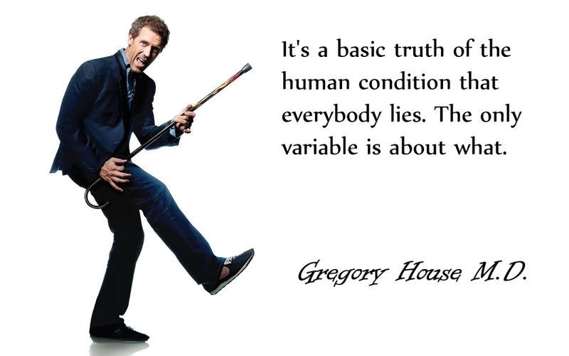 tv quotes hugh laurie everybody lies gregory house house md 1680x1050 wallpaper_www.wallpaperhi.com_93